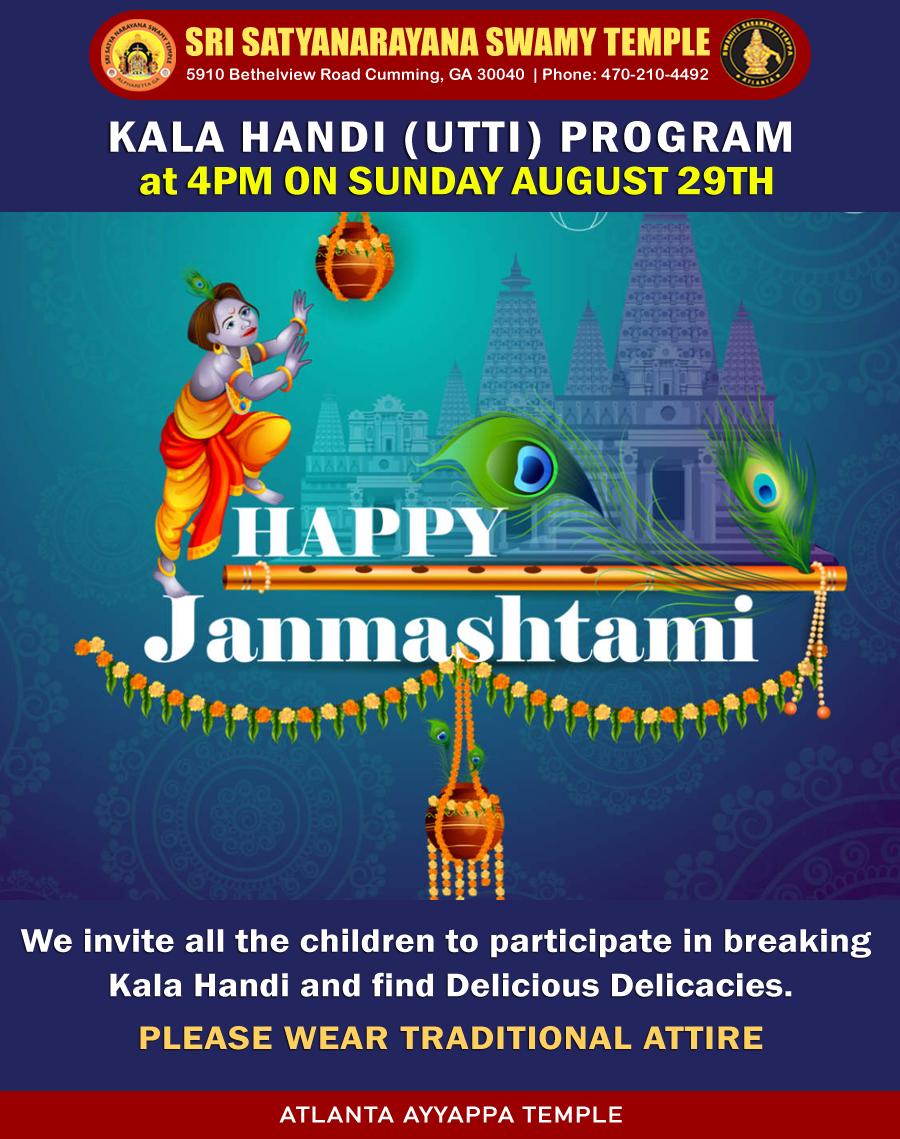 Kala Handi (Utti) program at 4PM on Sunday August 29th